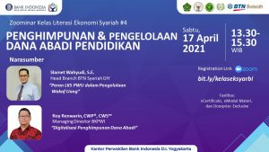 KELAS LITERASI EKONOMI SYARIAH BANK INDONESIA 4 – PENGHIMPUNAN & PENGELOLAAN DANA ABADI PENDIDIKAN