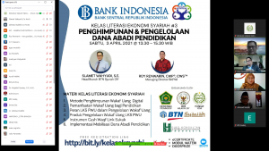 KELAS LITERASI EKONOMI SYARIAH BANK INDONESIA 3 – PENGHIMPUNAN & PENGELOLAAN DANA ABADI PENDIDIKAN